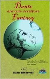dante era uno scrittore fantasy